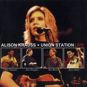 Alison Krauss and Union Station - live