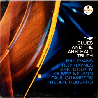 Oliver Nelson - The Blues and the Abstract Truth