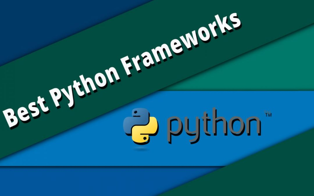 15+ Best Python Frameworks For Web Developer