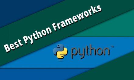 15+ Best Python Frameworks For Web Developer