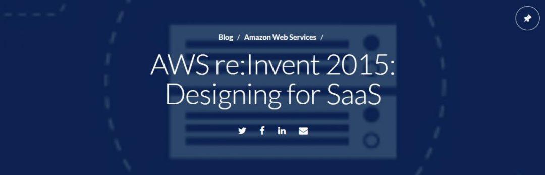 CLOUD ACADEMY -AWS Reinvent SAAS Design
