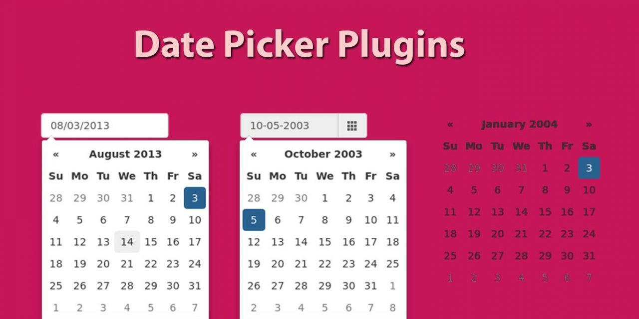 Top 9 Free Date Picker Plugins for Web Designers
