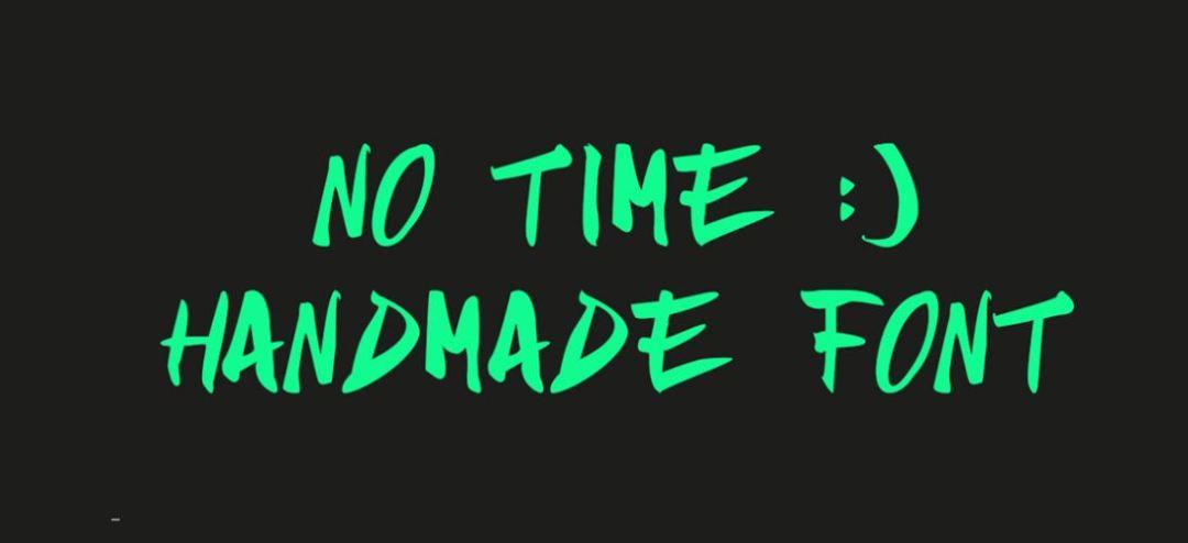 NO TIME HANDMADE FONT