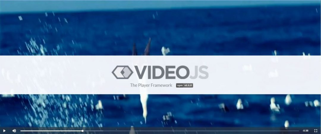 Videojs – The Player Framework