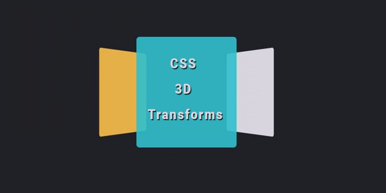 10+ CSS 3D Transforms Example With Code Snippets
