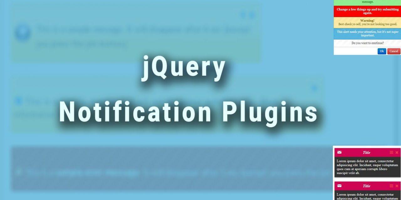 12 Best jQuery Notification Plugins