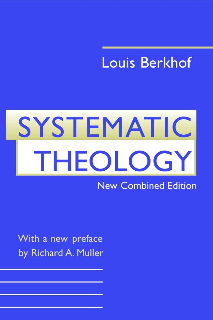 Berkhof - Systematic Theology