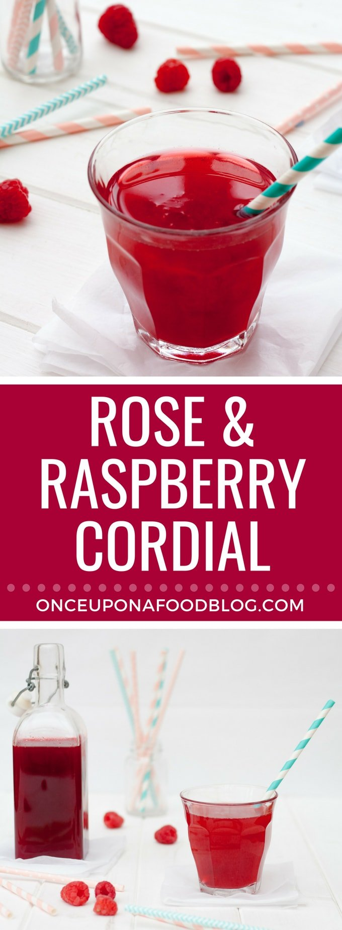Rose and Raspberry Cordial. A gorgeous summer drink. Dilute with flat or sparkling water or prosecco. Perfect to cool you down on a warm summer evening. #drinks #summer #raspberries #cordial #summerfun #summerparty #cocktails #summercocktails #onceuponafoodblog