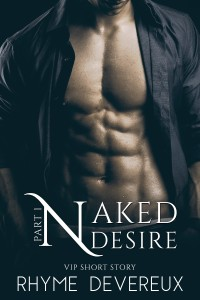 Naked Desire pt 1 E-Book Cover