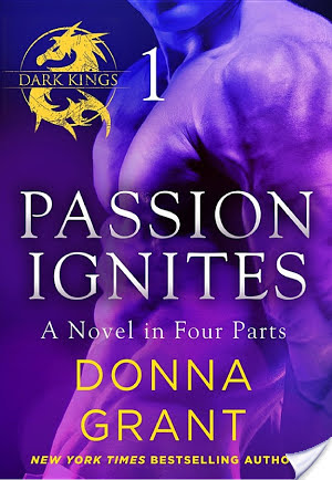 Review: Passion Ignites (Dark Kings, Book 1) by Donna Grant