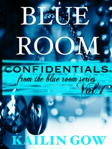 Blue Room Confidentials Vol. 1 By Kailin Gow - Cover