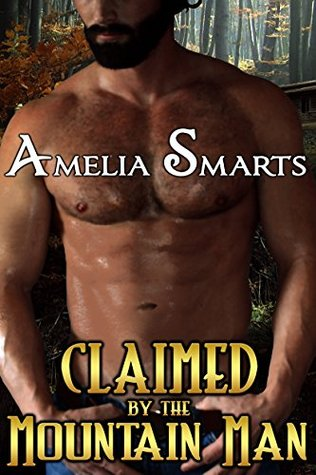Review: Claimed by the Mountain Man by Amelia Smarts