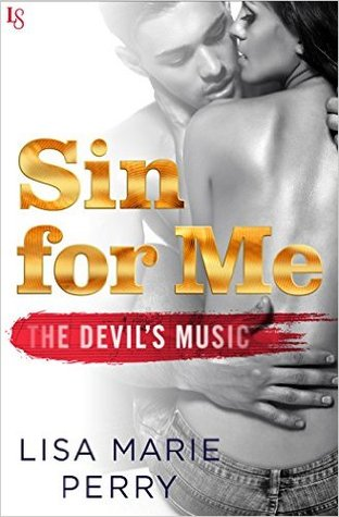 Review: Sin for Me (The Devil's Music #1) by Lisa Marie Perry