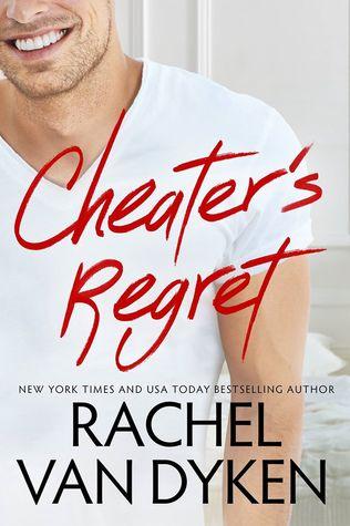 Review: Cheater's Regret (Curious Liaisons #2) by Rachel Van Dyken