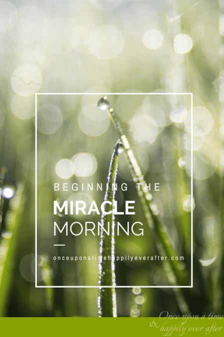 Spiritual Sunday: Beginning the Miracle Morning