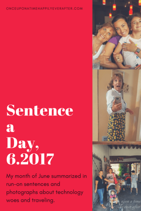 Sentence a Day: 6.2017: On the Road Again