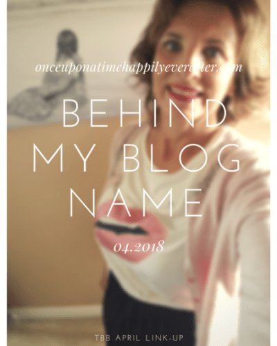 Behind My Blog Name:  TBB April Link-Up
