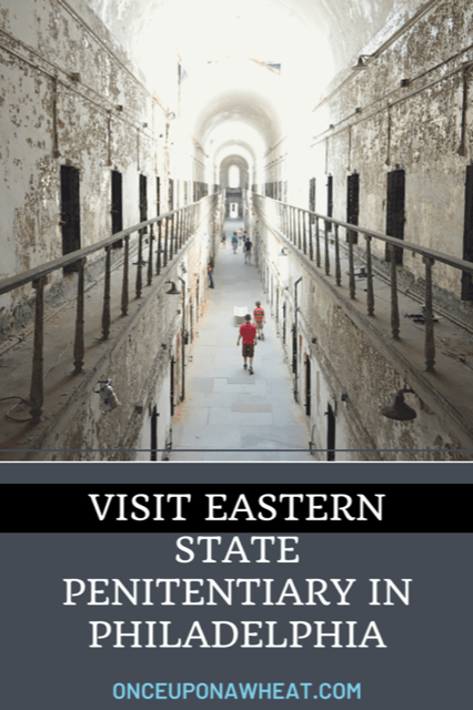 Visit Eastern State Penitentiary in Philadelphia!