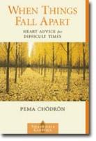 "A Good Read – ""When Things Fall Apart: Heart Advice for Difficult Times"""