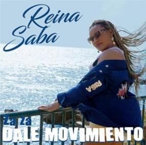 Dale Movimiento, el nuevo single de la cantante Reina Saba