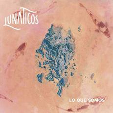"""Lunáticos presenta su álbum """"Lo que somos"""""""