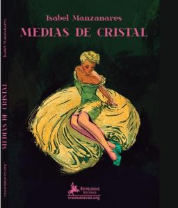 """Isabel Manzanares presenta su libro """"Medias de Cristal"""""""
