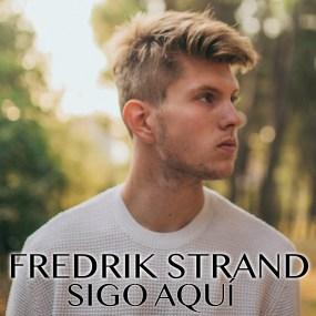 """Frederik Strand presenta su primer single en solitario """"Sigo aquí"""""""