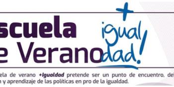 La concejalía de Feminismo y Diversidad organiza la Escuela de Verano +Igualdad