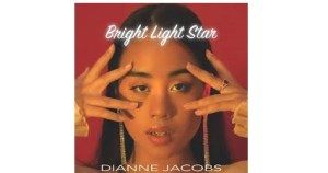 Dianne Jacobs estrena el single 'Bright Light Star'