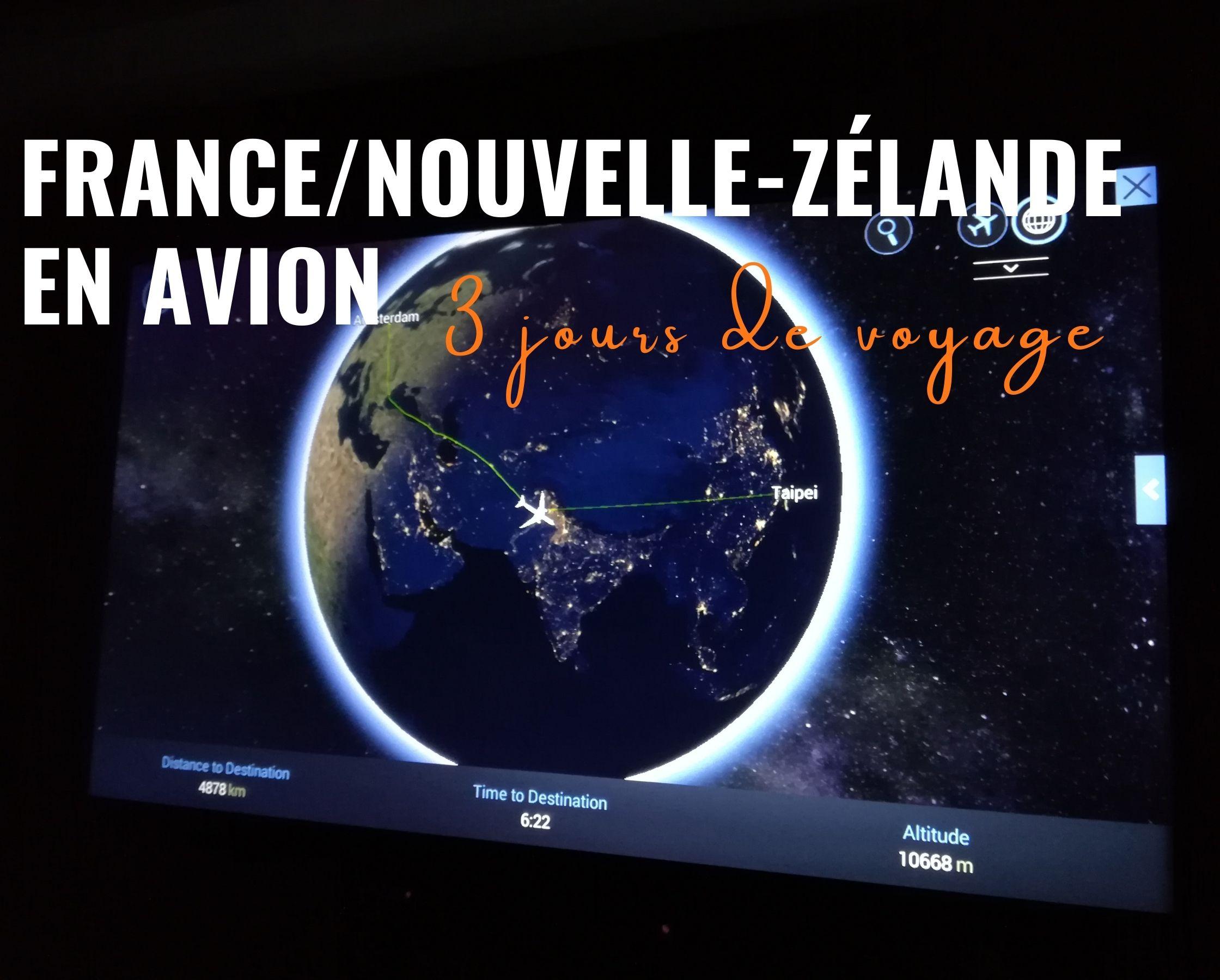 France-Nouvelle-Zélande en avion : 3 jours de voyage !
