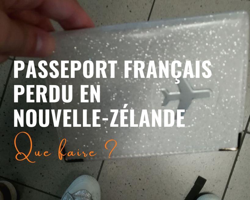 passeport france perdu nouvelle zelande