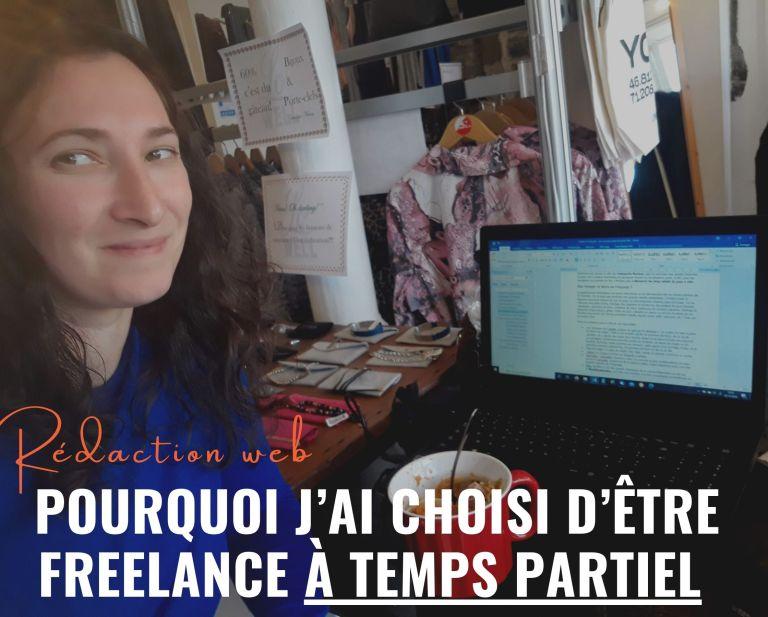 9 raisons pour lesquelles j'ai choisi d'être freelance à temps partiel seulement
