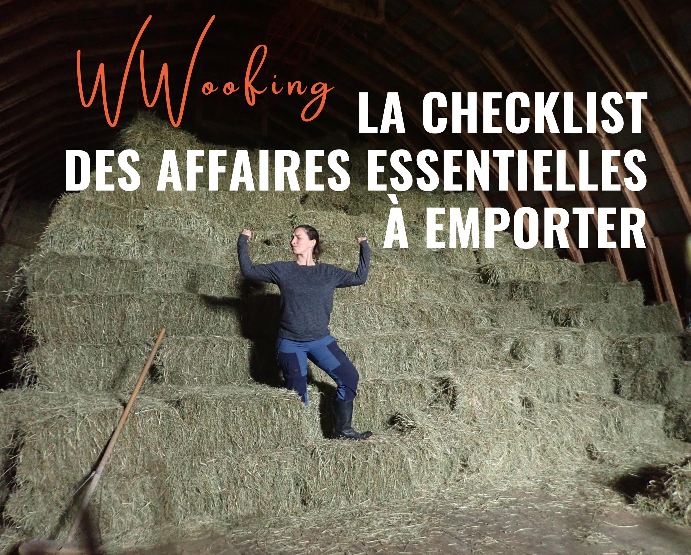 Quoi emporter en wwoofing ? La checklist des affaires essentielles !