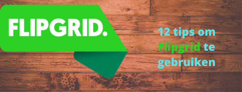 12 tips om Flipgrid te gebruiken
