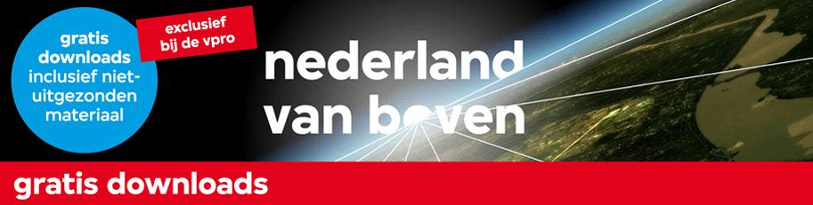 Nederland van boven: gratis downloads!
