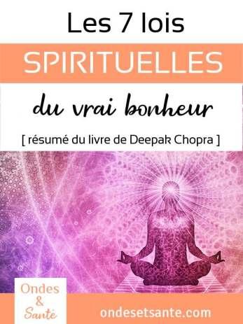 Les 7 lois spirituelles du vrai bonheur de Deepak Chopra. Qu'est ce qui vous rend vraiment heureux ? Voici quelques outils pour créer votre bonheur au quotidien. Pleine conscience, sérénité, relations, émotions… Le vrai bonheur conduit à une sérénité sans peurs. Voici le résumé du livre de Deepak Chopra, les 7 lois spirituelles du vrai bonheur.