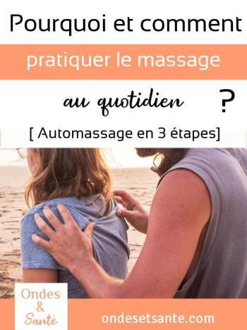 Comment et pourquoi pratiquer le massage au quotidien ? [auto-massage en 3 étapes] Douleur de dos, de nuque, stress et tension... Le massage est un moyen simple et sans risque pour redonner vitalité et énergie à votre corps !
