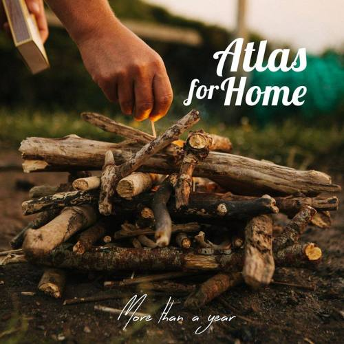 more than a year atlas for home EP