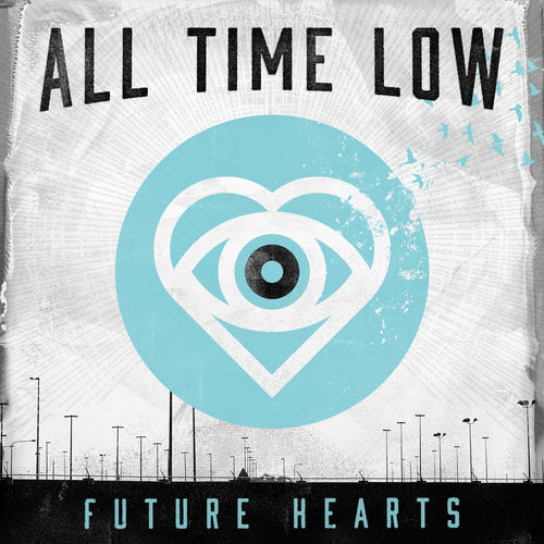 future hearts all time low album