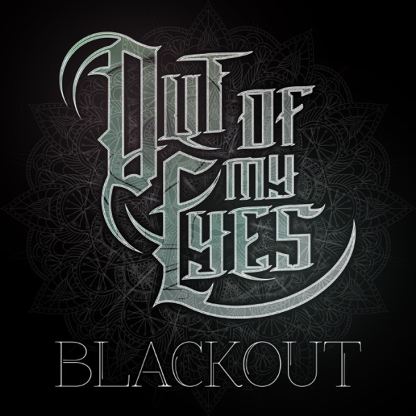 out of my eyes blackout EP