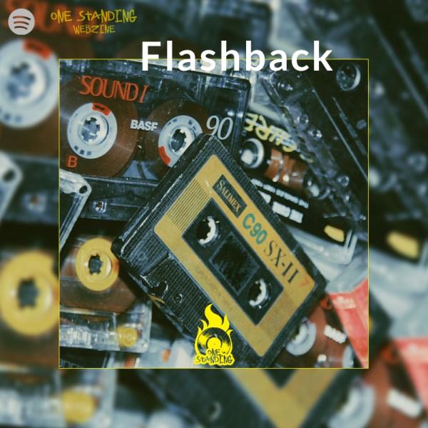 playlist flashback spotify one standing webzine