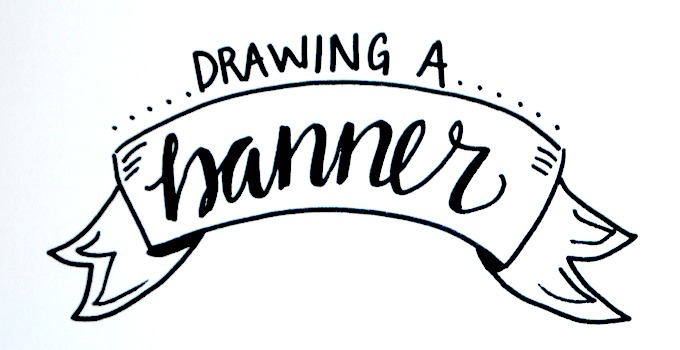 Basic Hand Lettering Drawing A Banner  Amy Latta Creations