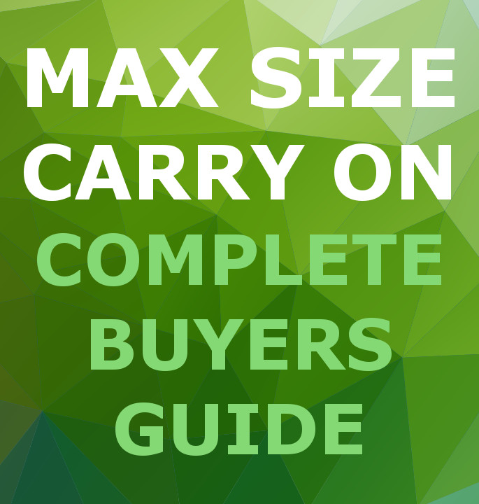 Complete List Of Maximum Size Carry On Bags 2019 Update One Bag