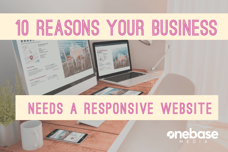 10 reasons your website needs to be responsive
