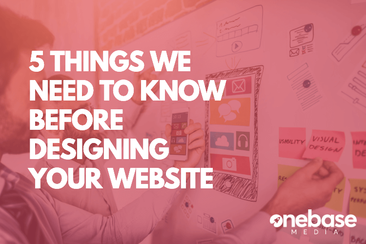 5 things we need to know before designing and website