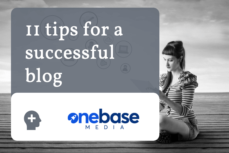 11 tips for a successful blog