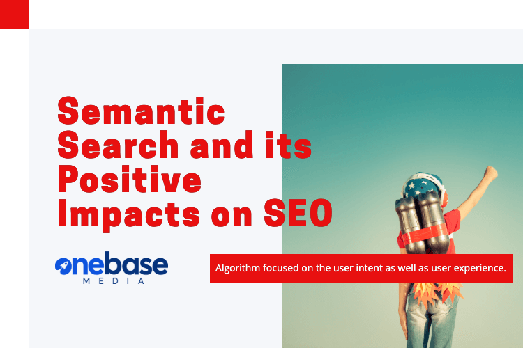 Semantic Search and its Positive Impacts on SEO