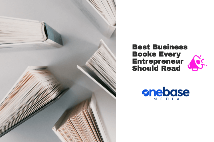 Best Business Books Every Entrepreneur Should Read