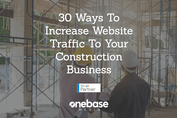 30-ways-to-increase-traffic-to-your-construction-business