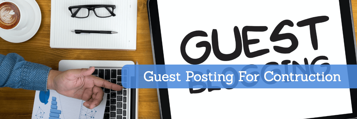 guest posting for construction
